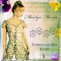 Marilyn Martin - Through His Eyes (CDr, Album)