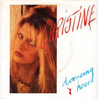 Christine - Dancing Hour (Vinyl, 7'') 1984