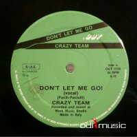 Crazy Team - Don't Let Me Go! (Vinyl, 12'') 1987