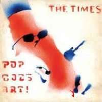 The Times - Pop Goes Art! (Vinyl, LP, Album)