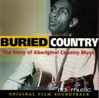 Various - Buried Country: The Story Of Aboriginal Country Music (CD)