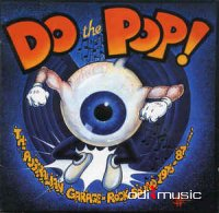 Various - Do The Pop! The Australian Garage-Rock Sound 1976-'87