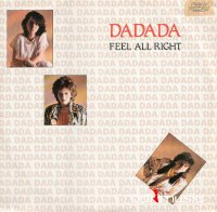 Dadada - Feel All Right (Vinyl, 12'') 1985