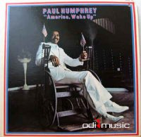 Paul Humphrey - America, Wake Up (Vinyl, LP, Album) 1974