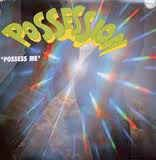 Possession (4) - Possess Me (Vinyl)
