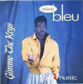 Mikki Bleu - Gimme The Keys (CD, Album)