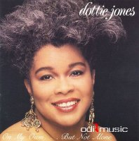 Dottie Jones - On My Own...but not alone (2012)