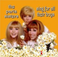 Paris Sisters - Sing For All Their Boys 2XCD