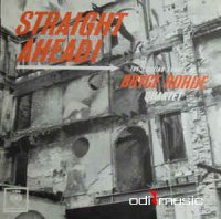 Bryce Rohde Quartet - Straight Ahead! (Vinyl, LP, Album)