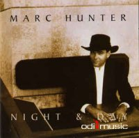Marc Hunter - Night & Day (CD, Album)