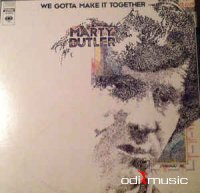 Marty Butler - We Gotta Make It Together (Vinyl)