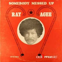 Ray Agee - Somebody Messed Up (Vinyl, LP)