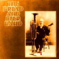 The Bread And Beer Band - The Bread And Beer Band LP 1969