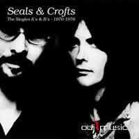 Seals & Crofts - The Singles A's & B's - 1970-1976 (2CD) (2017 Reissue)
