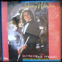 Sherry Winston - Do It For Love (Vinyl, LP, Album)