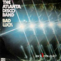 The Atlanta Disco Band - Bad Luck (Vinyl, LP, Album) 1975