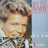 David Dean - Bye Bye Baby Goodbye (Vinyl, 12'') 1985