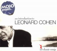 Leonard Cohen - Mojo Presents...An Introduction To (2003)
