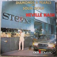 Neville Nash - Diamonds & Pearls And Solid Gold (Vinyl, LP, Album)
