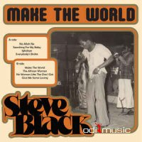 Steve Black - Make The World (CD, Album) 2017