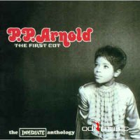 P.P. Arnold - The First Cut (The Immediate Anthology)