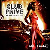 Various, DJ Bronco - Club Privé Sex, Money, Disco & Soul Vol.3 (CD)