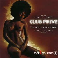Various, DJ Bronco - Club Privé Sex, Money, Disco & Soul Vol.1 (CD)