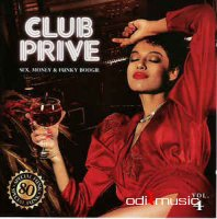 Various, DJ Bronco - Club Prive Sex, Money & Funky Boogie Vol. 4  (CD)