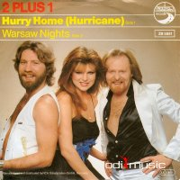 2 Plus 1 - Hurry Home (Hurricane) (Vinyl, 7'') 1981