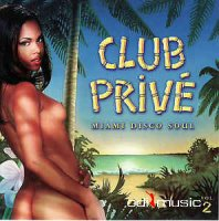 Various, DJ Bronco - Club Privé Miami Disco Soul Vol. 2  (CD)