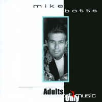 Mike Botts - Adults Only (CD, Album)