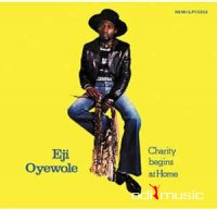 Eji Oyewole - Charity Begins At Home (Vinyl, LP, Album)