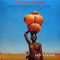 Francis Bebey - African Electronic Music 1975-1982 (2011)