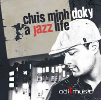 Chris Minh Doky - A Jazz Life (CD)
