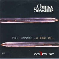 Omega Sonship - The Sword and The Oil (Vinyl, LP) (1982)
