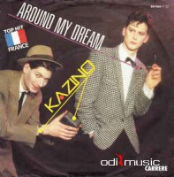 Kazino - Around My Dream - 12 Maxi (1985)