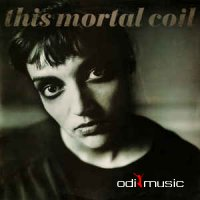 This Mortal Coil - Blood (1991)