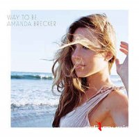 Amanda Brecker - Way To Be (CD, Album) (2014)