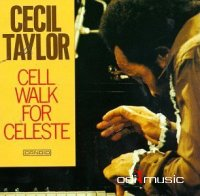 Cecil Taylor - Collections (7 Albums) 1961-1974