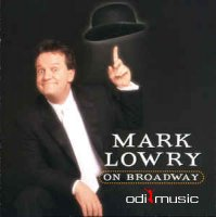 Mark Lowry - Mark Lowry On Broadway (CD, Album)