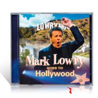 Mark Lowry - Goes to Hollywood (CD) 2005