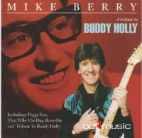 Mike Berry - A Tribute To Buddy Holly (CD, Album)