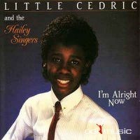 Little Cedric And The Hailey Singers - I'm Alright Now (Vinyl, LP)
