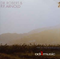 Dr. Robert & P.P. Arnold - Five In The Afternoon (Vinyl, LP)