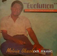 Melvin Ukachi - Evolution (Bring Back The Ofege Beat) (Vinyl, LP)