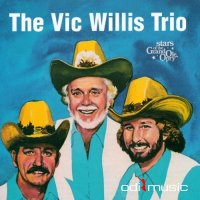The Vic Willis Trio - Stars Of The Grand Ole Opry  (1999)