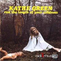 Kathe Green - Run The Length Of Your Wildness (Vinyl, LP, Album)