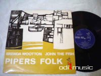 Brenda Wootton, John Fish - Pipers Folk (Vinyl, LP)