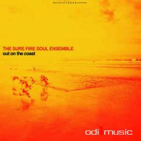 The Sure Fire Soul Ensemble - Out On The Coast (Vinyl, LP, Album)