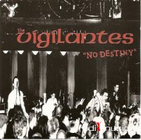 The Vigilantes - No Destiny (CD)